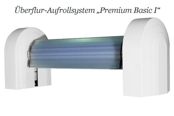 Premium Basic I Überfluraufrollsystem