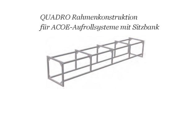 Rahmenkonstruktion QUADRO für eine ACOE Aufrollvorrichtung mit Sitzbank